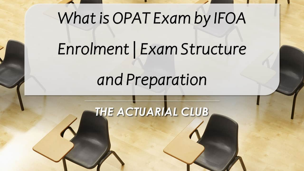 What is OPAT Exam by IFOA, Enrolment Exam Structure and Preparation